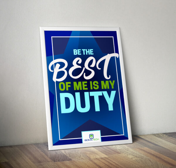 Плакат Be the Best of Me Is My Duty