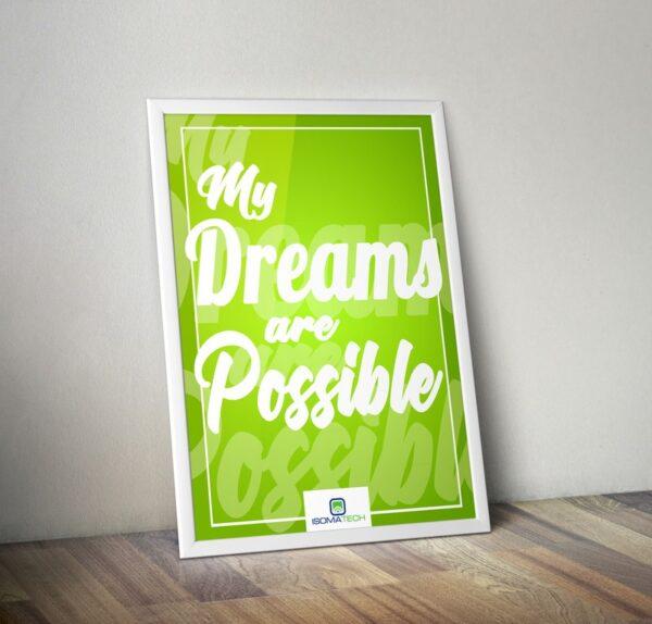 Плакат My Dreams Are POSSIBLE